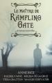 Couverture Le Maître de Rampling Gate et autres nouvelles Editions Hachette (Black Moon) 2012