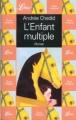 Couverture L'Enfant multiple Editions Librio 1996