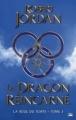 Couverture La Roue du Temps, intégrale, tome 03 : Le Dragon Réincarné Editions Bragelonne 2012