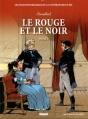 Couverture Le rouge et le noir, tome 1 Editions Glénat (Les incontournables de la littérature en BD) 2010