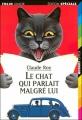 Couverture Le chat qui parlait malgré lui Editions Folio  (Junior - Edition spéciale) 2002