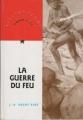 Couverture La guerre du feu Editions Nathan (Bibliothèque Rouge et or) 1995