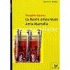 Couverture La Morte amoureuse, Arria Marcella Editions Hatier (Classiques - Oeuvres & thèmes) 2005