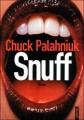 Couverture Snuff Editions Sonatine 2012