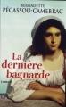 Couverture La dernière bagnarde Editions France Loisirs 2012