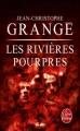Couverture Les Rivières pourpres Editions Le Livre de Poche (Thriller) 2011