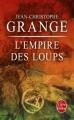 Couverture L'Empire des loups Editions Le Livre de Poche (Thriller) 2013