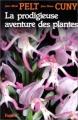 Couverture La prodigieuse aventure des plantes Editions Fayard 1981