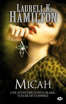 Couverture Anita Blake, tome 13 : Micah