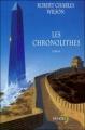 Couverture Les chronolithes Editions Denoël (Lunes d'encre) 2003