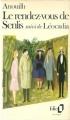 Couverture Le rendez-vous de Senlis suivi de Léocadia Editions Folio  1981
