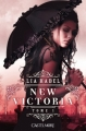 Couverture New Victoria, tome 1 Editions Castelmore 2012