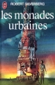 Couverture Les monades urbaines Editions J'ai lu 1979