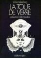 Couverture La tour de verre Editions Opta (Anti-mondes) 1972
