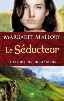 Couverture Le retour des highlanders, tome 2 : Le séducteur