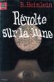 Couverture Révolte sur la lune Editions Le Livre de Poche 1978