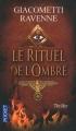 Couverture Commissaire Antoine Marcas, tome 01 : Le Rituel de l'ombre Editions Pocket (Thriller) 2011