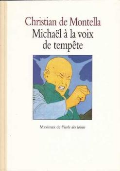 Couverture Michaël à la voix de tempête