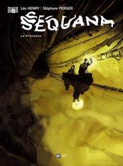 Couverture Séquana, tome 2 : Le pyrogène