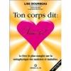 """Couverture Ton corps dit : """"Aime-toi !"""" Editions E.T.C. Inc 1999"""
