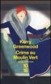 Couverture Crime au Moulin Vert Editions 10/18 (Grands détectives) 2008