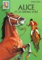 Couverture Alice et le cheval volé Editions Hachette (Bibliothèque verte) 2000