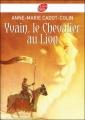 Couverture Yvain, le chevalier au lion / Yvain ou le chevalier au lion Editions Le Livre de Poche (Jeunesse) 2008