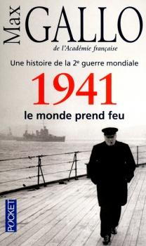 Couverture Une histoire de la Deuxième Guerre mondiale, tome 2 : 1941, le monde prend feu