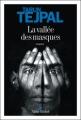 Couverture La vallée des masques Editions Albin Michel 2012