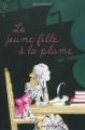 Couverture La jeune fille à la plume Editions Bayard (Jeunesse) 2009
