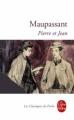 Couverture Pierre et  Jean Editions Le Livre de Poche (Les Classiques de Poche) 2011