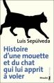 Couverture Histoire d'une mouette et du chat qui lui apprit à voler  Editions Métailié 2012