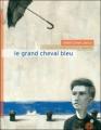 Couverture Le grand cheval bleu Editions du Rouergue (Dacodac) 2012