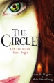 Couverture Le cercle des jeunes élues / The circle, tome 1 : Les élues Editions Hammer 2012