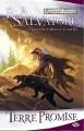 Couverture Les Royaumes Oubliés : La Légende de Drizzt, tome 03 : Terre Promise Editions Milady 2008