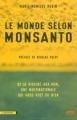 Couverture Le monde selon Monsanto : de la dioxyne aux OGM, une multinationale qui vous veut du bien Editions La découverte (Cahiers libres) 2008