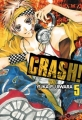 Couverture Crash !, tome 05 Editions Tonkam (Shôjo) 2012