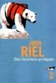 Couverture Des racontars arctiques Editions 10/18 2012