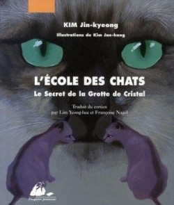 Couverture L'école des Chats, tome 1 : Le Secret de la Grotte de Cristal