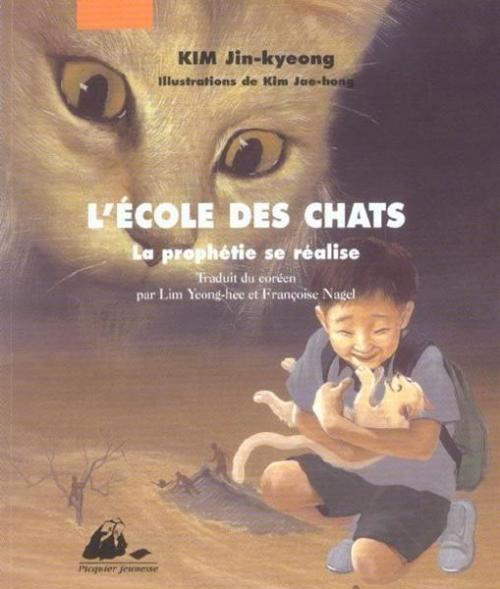 Couverture L'école des Chats, tome 3 : La prophétie se réalise