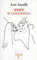 Couverture Oedipe ou le roi boiteux Editions de La Table ronde 1996
