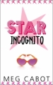 Couverture Star Incognito Editions Hachette (Jeunesse) 2012