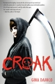 Couverture Croak, book 1 Editions Houghton Mifflin Harcourt 2012