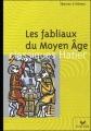Couverture Fabliaux du Moyen Age Editions Hatier (Classiques - Oeuvres & thèmes) 2002