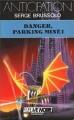 Couverture Danger, parking miné ! Editions Fleuve (Noir - Anticipation) 1986