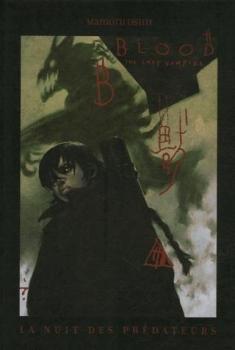 Couverture Blood the last Vampire : La nuit des prédateurs