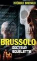 Couverture Docteur Squelette Editions Vauvenargues 2005