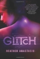 Couverture Glitch, tome 1 Editions St. Martin's Griffin/St. Martin's Press 2012