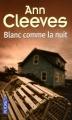 Couverture Blanc comme la nuit Editions Pocket 2012