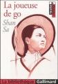 Couverture La joueuse de go Editions Gallimard  (La bibliothèque) 2005
